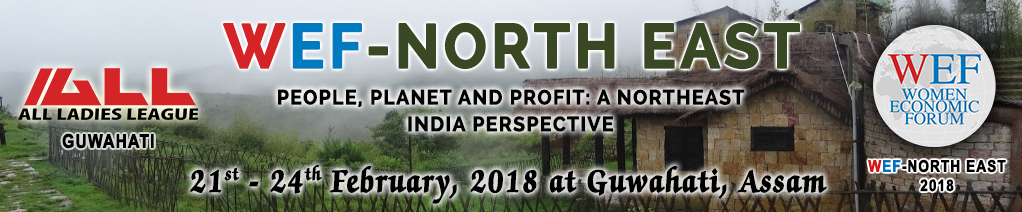 WEF- North East - 2018 - Guwahati - Assam - India